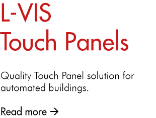 L-VIS Touch Panels